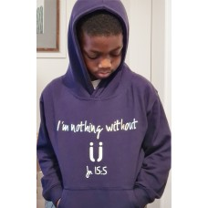 I'm Nothing Without U Hoodie